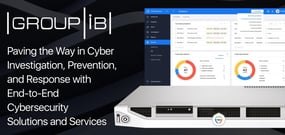 Group-IB: Paving the Way in Cyber Investigation, Prevention, and Response with End-to-End Cybersecurity Solutions and Services