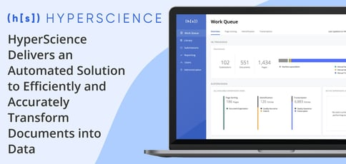 Hyperscience Derives Data From Nearly Any Document