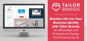 Breathe Life into Your Business Identity with Tailor Brands: An Affordable and Professional Design Tool Powered by AI