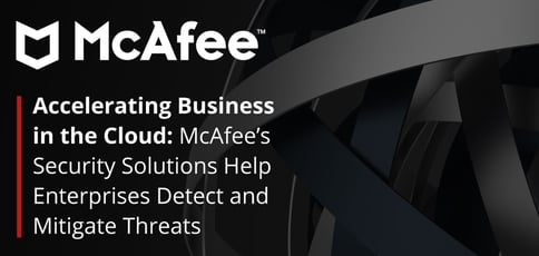 Mcafee Safeguards Business In The Cloud