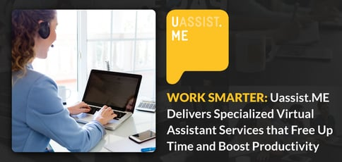 Work Smarter With Uassist Me