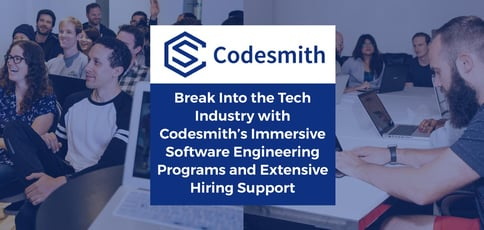 Break Into Tech With Codesmith