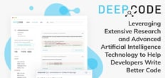 DeepCode: Leveraging Extensive Research and Advanced Artificial Intelligence Technology to Help Developers Write Better Code