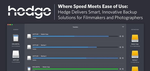 Hedge Provides Smart Backup Solutions For Filmmakers