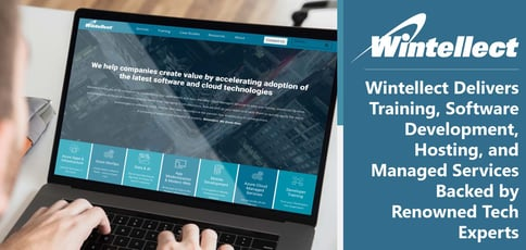 Wintellect Delivers Training, Software Development, Hosting, and Managed Services Backed by Renowned Tech Experts