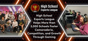 High School Esports League Helps More than 3,000 Schools Foster Camaraderie, Competition, and Growth Through Gaming