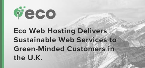 Eco Web Hosting Delivers Sustainable Services