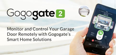 Monitor and Control Your Garage Door Remotely with Gogogate's Smart Home Solutions