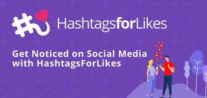 Get Noticed on Social Media with HashtagsForLikes: A Data-Driven Hashtag Generator for Influencers, Brands, and Agencies