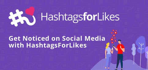 Get Noticed On Social Media With Hashtagsforlikes