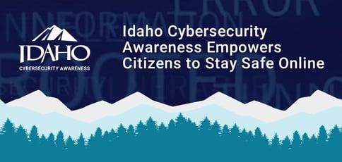 Idaho Cybersecurity Awareness Empowers Citizens