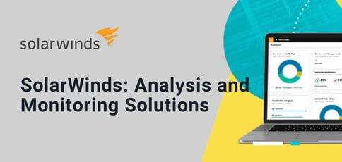 Solarwinds Offers Analysis And Monitoring Solutions