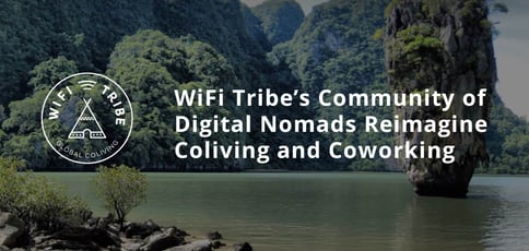 Wifi Tribe Reimagines Coliving And Coworking