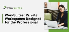 Texas-Based WorkSuites: Private Spaces, Conference Rooms, and Virtual Offices Designed for the Professional