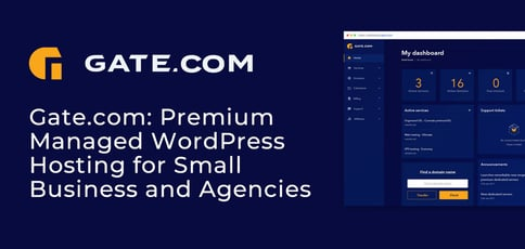 Gate Com Delivers Managed Wordpress Hosting For Smbs And Agencies