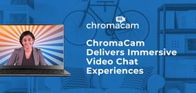 Personify's ChromaCam: Delivering Immersive Video Chat Experiences Compatible with Leading Video Conferencing Apps