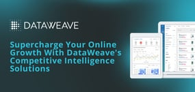 DataWeave's Hosted SaaS Solution Helps Businesses Harness Publicly Available Data and Drive Better Decision-Making