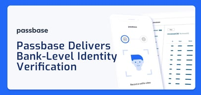 Passbase Helps Developers Integrate Bank-Level Identity Verification Into Websites, Apps, and Checkouts