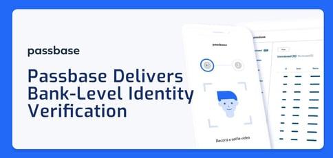 Passbase Delivers Bank Level Id Verification