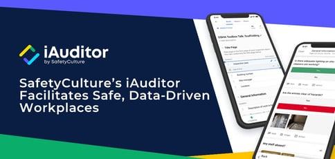 Iauditor Facilitates Safe And Data Driven Workplaces
