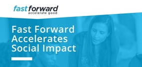 Scaling Social Impact: Fast Forward's Accelerator Helps Tech Nonprofits Solve Global Problems via Innovation