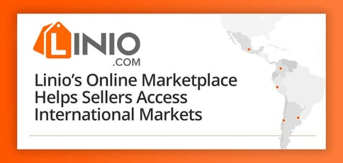 Linios Online Marketplace Helps Sellers Access International Markets
