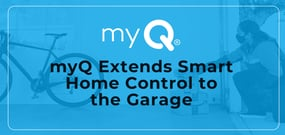 The Server-Connected House: myQ Extends the Smart Home to the Garage by Giving Users Complete Control Over Accessibility