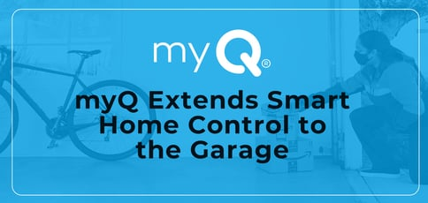 Myq Extends Smart Home Control To The Garage