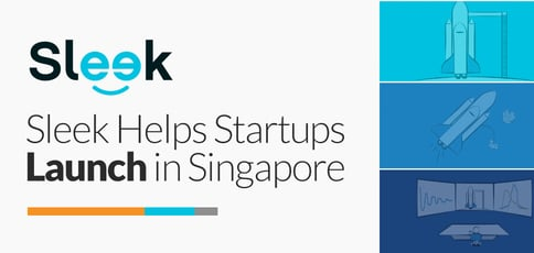 Sleek Helps Startups Launch In Singapore