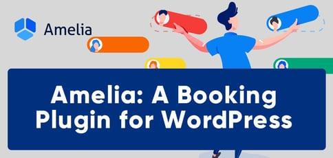Amelia Offers A Booking Plugin For Wordpress