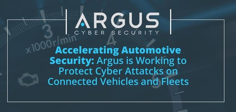 Argus Is Accelerating Modern Auto Security