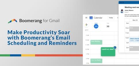 Make Productivity Soar With Boomerang
