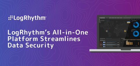 Logrhythm All In One Platform Streamlines Data Security
