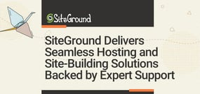Dedicated to Customer Satisfaction: SiteGround Delivers Seamless Hosting and Site-Building Solutions Backed by Expert Support