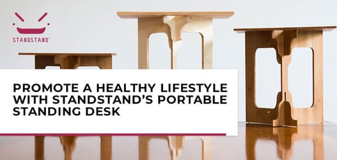 Promote A Healthy Lifestyle With Standstand