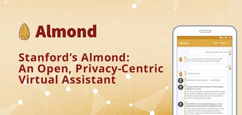 Stanfords Almond Is An Open And Privacy Centric Assistant