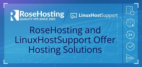 Rosehosting And Linuxhostsupport Offer Hosting Solutions