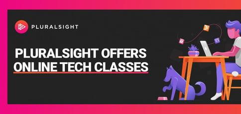 Pluralsight Offers Online Tech Classes