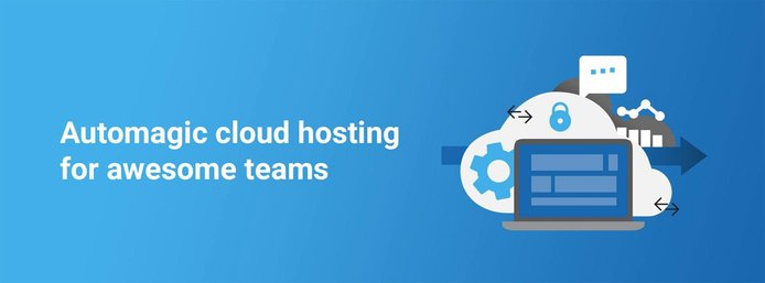 Cloud graphic and text: Automagic cloud hosting for awesome teams