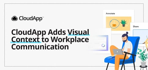 Cloudapp Adds Visual Context To Workplace Communication