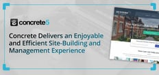 Concrete Delivers an Enjoyable and Efficient Site-Building and Management Experience