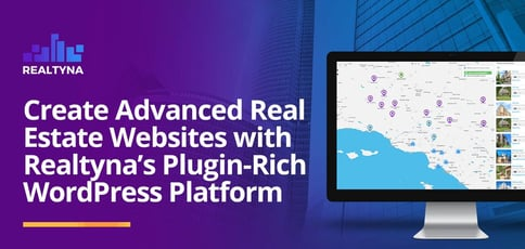 Create Advanced Real Estate Websites With Realtyna