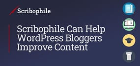 WordPress Bloggers Take Heart: Scribophile's Peer-Critique Resources Can Help Improve Content and Boost Reader Engagement