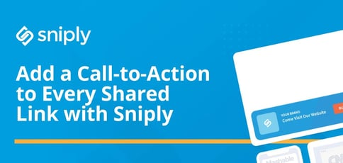 Sniply Adds Ctas To Shared Links