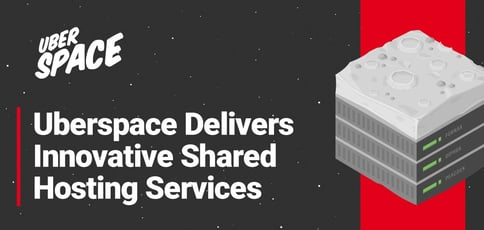 Uberspace Delivers Innovative Shared Hosting Services