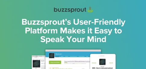 Speak Your Mind With Buzzsprout
