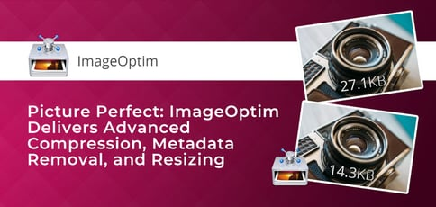 Imageoptim Delivers Advanced Compression
