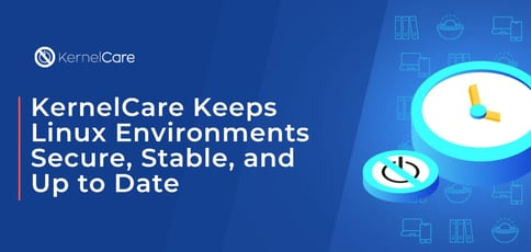Kernelcare Keeps Linux Secure