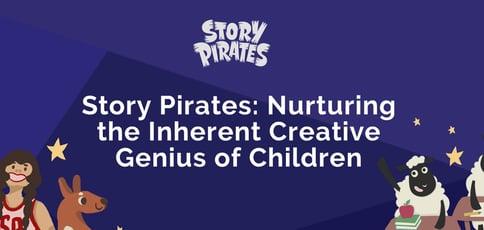 Story Pirates Nurtures Creative Genius