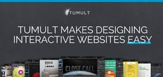 Tumult: A Modern Design Toolkit for Site Building that Allows Developers to Quickly Deploy Interactive Projects